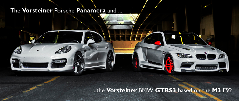 The Porsche Panamera and the Wide Body Conversion for the BMW M3 E92 from Vorsteiner